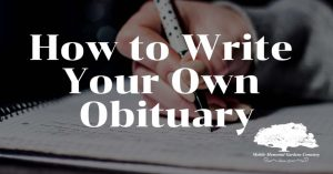 How to Write Your Own Obituary