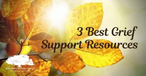 3 Best Grief Support Resources