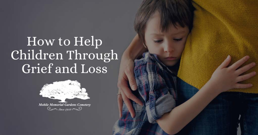How to Help Children Through Grief and Loss
