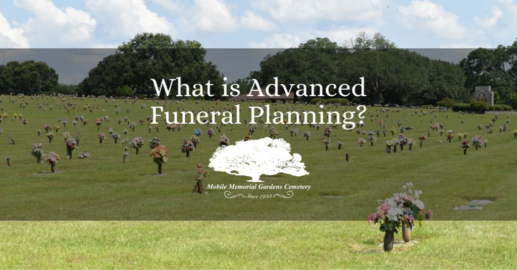 What is Advanced Funeral Planning?