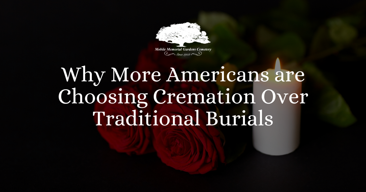 Why More Americans are Choosing Cremation Over Traditional Burials