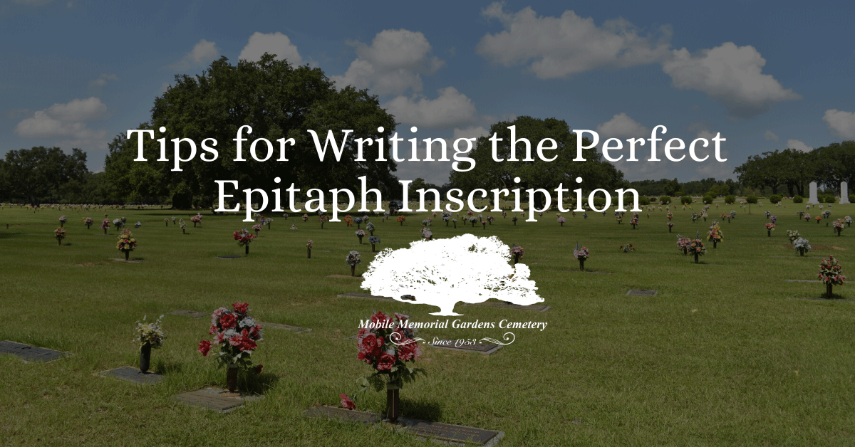Tips for Writing the Perfect Epitaph Inscription