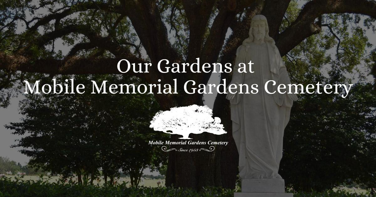Our Gardens at Mobile Memorial Gardens Cemetery