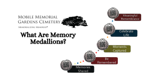 What Are Memory Medallions?
