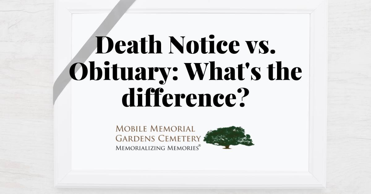 Death Notice vs. Obituary
