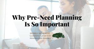 Pre-Need Planning